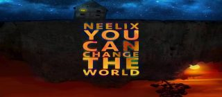 Official - Neelix - You Can Change The World!